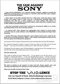 Številni so po vložitvi tožbe proti Geohotu in Egrenkovu pozvali h bojkotu Sony-jevih izdelkov (poster je s strani ameriške FSF). Anonymous jim je najprej dodobra zdosal stran, potem pa so bili deležni še obsežnega vdora v PSN. A Sony vztraja pri svojem.