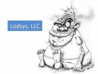 Teksaško podjetje LodSys LLC je eno mnogih, ki so so našle tržno nišo v tožarjenju manjših, a uspešnih razvijalcev posred programskih patentov.