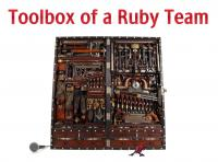 Toolbox of a Ruby Team